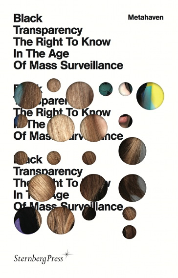 La cubierta del libro «Black Transparency: The Right to Know in the Age of Mass Surveillance»